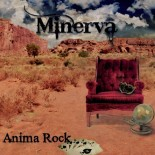 MINERVA Anima Rock - Nerocromo Music 2015