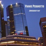VINNIE PERINOTTO Judgment Day - Eur Records 2014